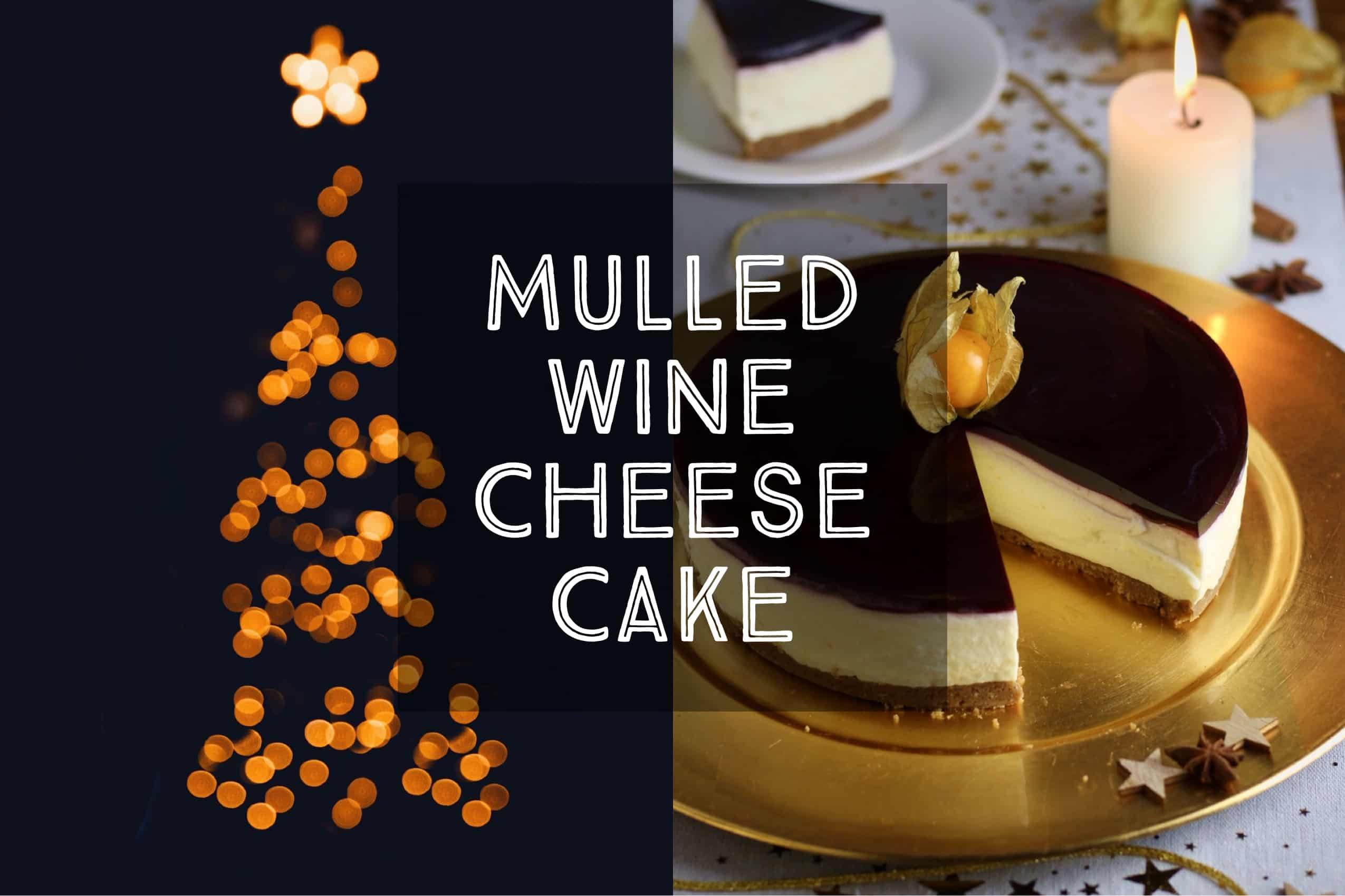 Mulled Wine Cheesecake