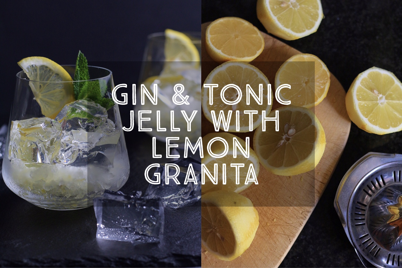 Gin and Tonic Jelly Lemon Granita