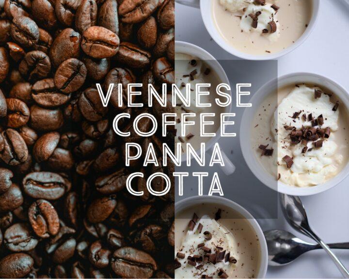 Viennese Coffee Panna Cotta