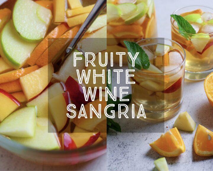Fruity White Wine Sangria